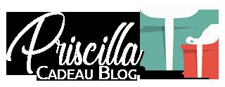 Priscilla Cadeau Blog